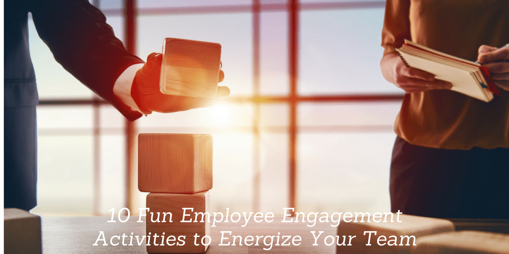 10 Fun Employee Engagement Activities to Energize Your Team