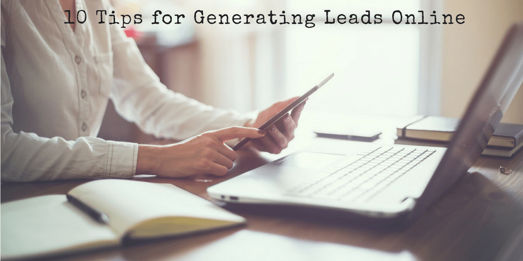 10 Tips for Online Lead Generation