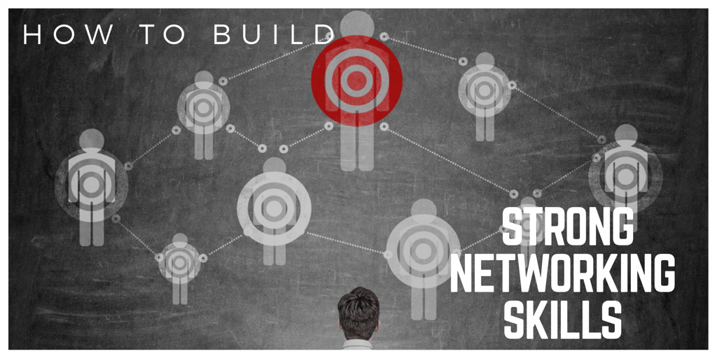 How to Build Strong Networking Skills