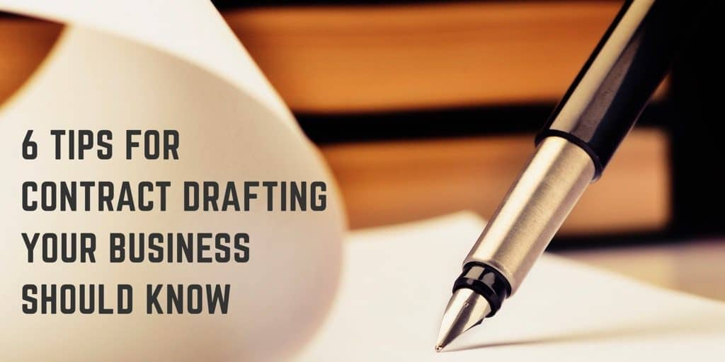 6 tips for contract drafting